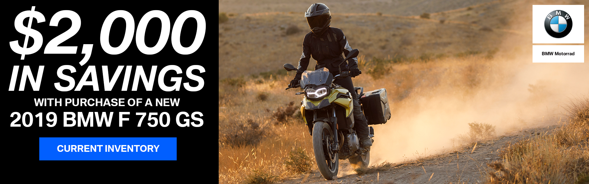 $2000 in Savings with Purchase of a new 2019 BMW F750 GS
